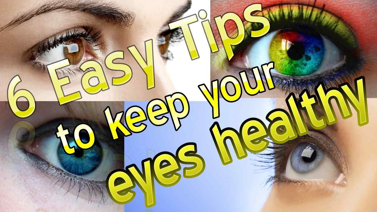 6 Tips for Eye Health and Maintaining Good Eyesight